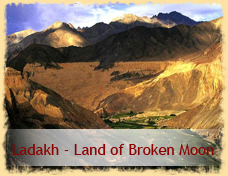 Ladakh - Land of Broken Moon